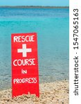Red Warning Sign For Rescue...