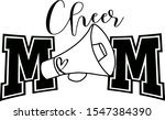 Cheer Mom Vector Saying....