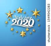 welcome 2020   typographic new...   Shutterstock .eps vector #1549042283