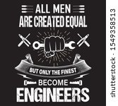 engineers quote  all men are... | Shutterstock .eps vector #1549358513