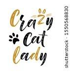 crazy cat lady handwritten sign.... | Shutterstock .eps vector #1550568830