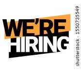 we're hiring. an ad for an...   Shutterstock .eps vector #1550735549