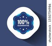 100  guaranteed label  ... | Shutterstock .eps vector #1550754986