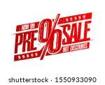 pre sale rubber stamp imprint ...   Shutterstock .eps vector #1550933090