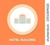 vector hotel building   modern... | Shutterstock .eps vector #1551009020