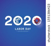 labor day 2020 gear concept.... | Shutterstock .eps vector #1551386423