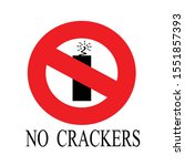 Forbidden For No Crackers Sign  ...