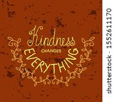 hand drawn lettering quote ... | Shutterstock .eps vector #1552611170