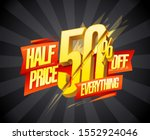 half price 50  off everything ... | Shutterstock .eps vector #1552924046