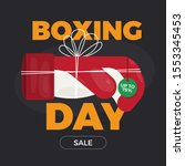 boxing day sale with boxing... | Shutterstock . vector #1553345453