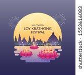 Loy Krathong Festival Full Moon ...