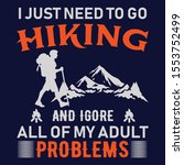 i just need go hiking hiking... | Shutterstock .eps vector #1553752499