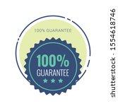 100  guaranteed label  ... | Shutterstock .eps vector #1554618746