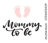 Mommy To Be Phrase With Little...