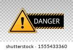 danger sign. warning caution... | Shutterstock .eps vector #1555433360