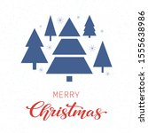 merry christmas and happy new... | Shutterstock . vector #1555638986