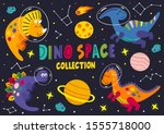 set of dinosaurs in space part... | Shutterstock .eps vector #1555718000