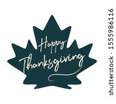 happy thanksgiving sign text ... | Shutterstock .eps vector #1555986116