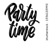 Party Time. Lettering Phrase...