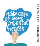take care of your mental health.... | Shutterstock .eps vector #1556767676