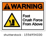 warning foot crush force from... | Shutterstock .eps vector #1556954330