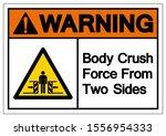 warning body crush force from... | Shutterstock .eps vector #1556954333