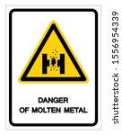 danger of molten metal symbol... | Shutterstock .eps vector #1556954339