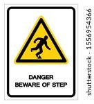 danger beware of step symbol... | Shutterstock .eps vector #1556954366