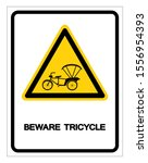 beware tricycle symbol sign... | Shutterstock .eps vector #1556954393