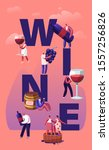 wine producing and drinking... | Shutterstock .eps vector #1557256826