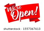 we're open on a red banner   Shutterstock .eps vector #1557367613