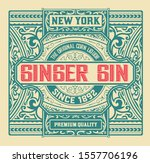 antique  label with gin liquor... | Shutterstock .eps vector #1557706196