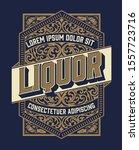 liquor label vintage design... | Shutterstock .eps vector #1557723716