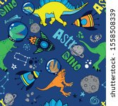 dinosaurs in space hand drawn... | Shutterstock .eps vector #1558508339