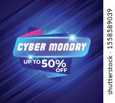 cyber monday sale sticker.... | Shutterstock .eps vector #1558589039