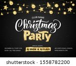 christmas party poster template.... | Shutterstock .eps vector #1558782200