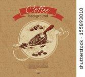 hand drawn vintage coffee... | Shutterstock .eps vector #155893010