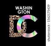 washington dc slogan on leopard ...   Shutterstock .eps vector #1562175439
