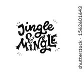 Jingle And Mingle Handdrawn...