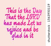 Bible Verse This Is The Day...