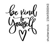be kind to yourself mental... | Shutterstock .eps vector #1564500043