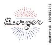 american burger. hand lettering ...   Shutterstock .eps vector #1564881346