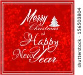 happy new year and merry... | Shutterstock . vector #156503804