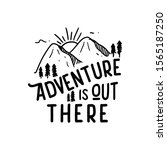 adventure is out there ... | Shutterstock .eps vector #1565187250
