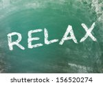 relax wrote on greenboard