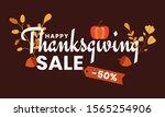 hand drawn happy thanksgiving... | Shutterstock .eps vector #1565254906