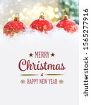 merry christmas and happy new... | Shutterstock . vector #1565277916