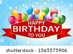 happy birthday to you design... | Shutterstock .eps vector #1565575906