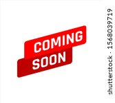 New Stylish Coming Soon Sign....