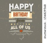 happy birthday  typography ... | Shutterstock .eps vector #156829568